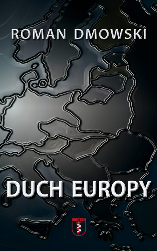 https://nortom.pl/wp-content/uploads/2021/01/Dmowski-Duch-Europy-okladka-1-str-500x800.jpg